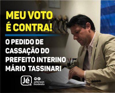 Vereador Jé declara voto contra a cassação do prefeito Mário Tassinari