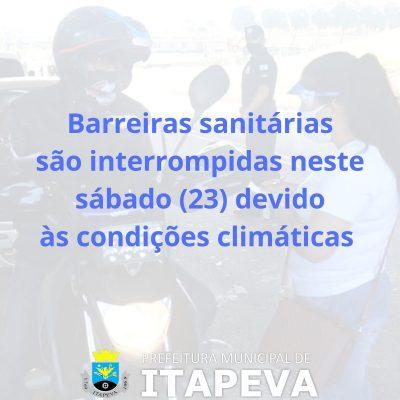Barreiras sanitárias são interrompidas neste sábado, dia 23