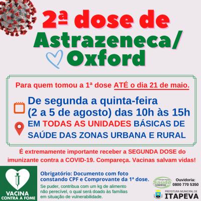 2ª dose de Astrazeneca/Oxford será aplicada do dia 2 até 5 de agosto